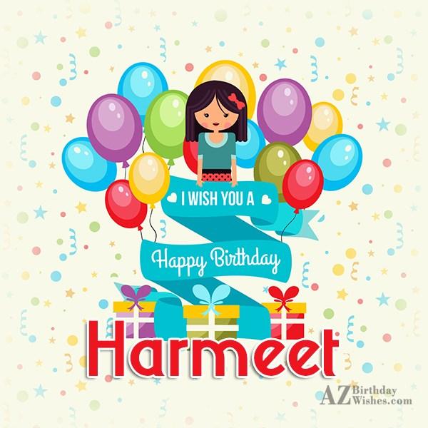 Happy Birthday Harmeet - AZBirthdayWishes.com