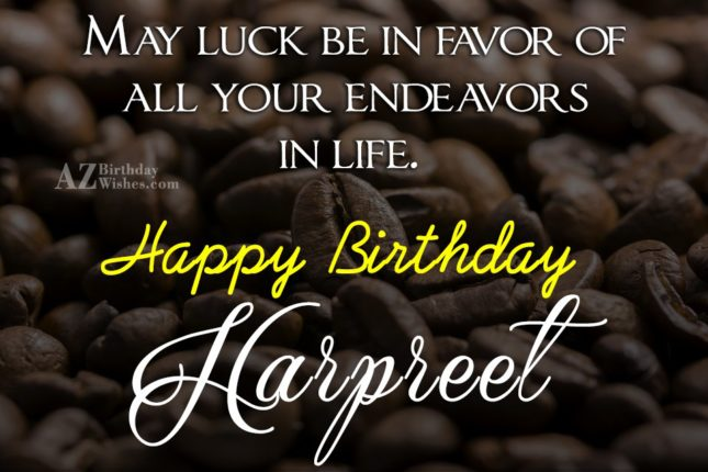 Happy Birthday Harpreet - AZBirthdayWishes.com