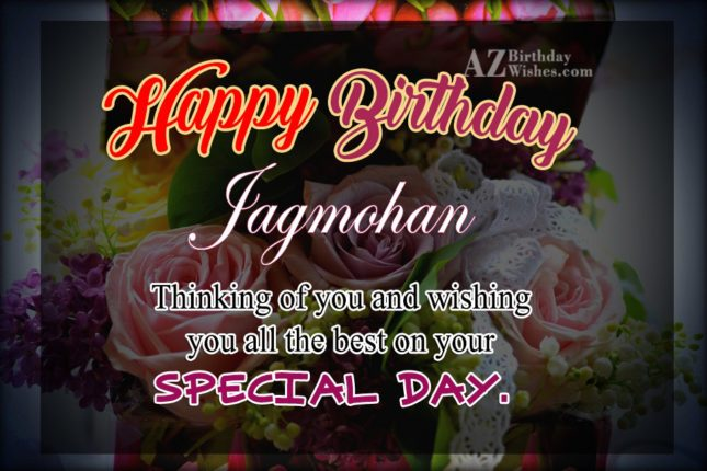 Happy Birthday Jagmohan - AZBirthdayWishes.com