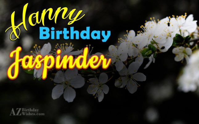 Happy Birthday Jaspinder - AZBirthdayWishes.com