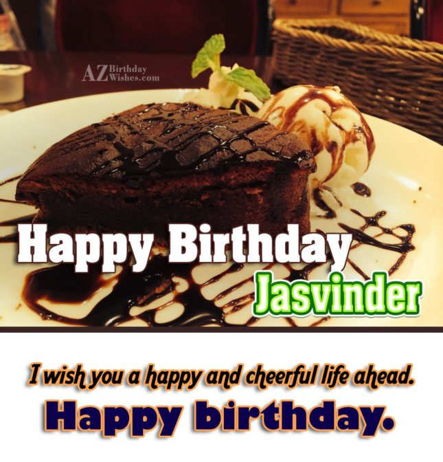 Happy Birthday Jasvinder - AZBirthdayWishes.com