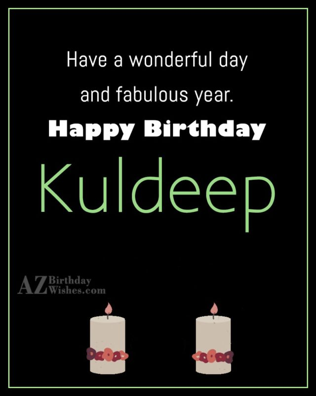 Happy Birthday Kuldeep - AZBirthdayWishes.com