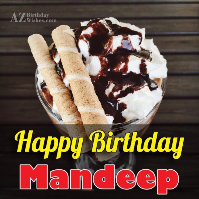 Happy Birthday Mandeep - AZBirthdayWishes.com