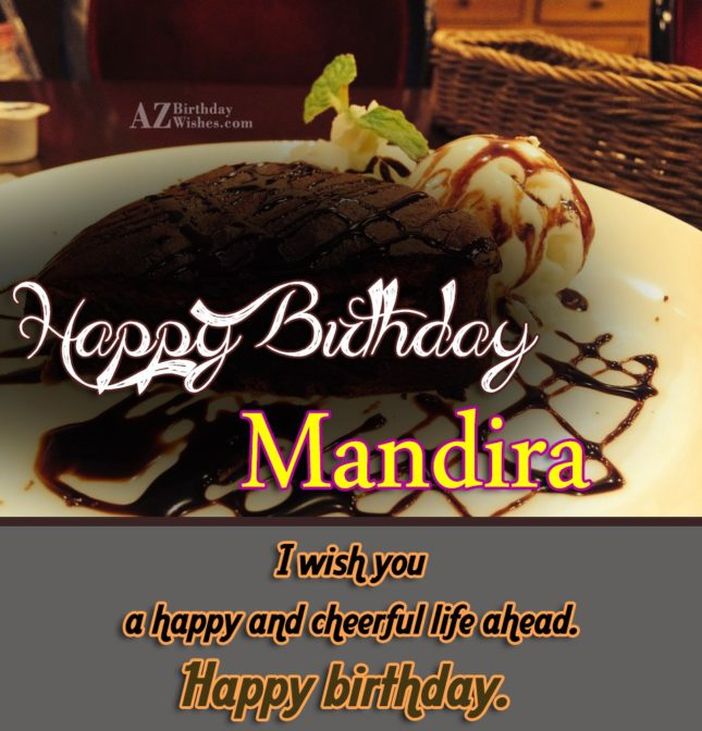 Happy Birthday Mandira - AZBirthdayWishes.com