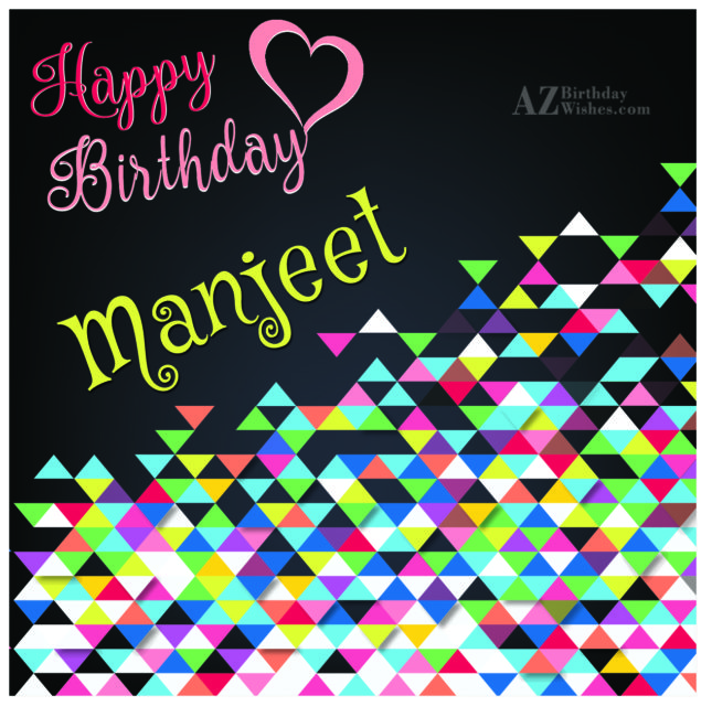Happy Birthday Manjeet - AZBirthdayWishes.com