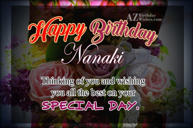 Happy Birthday Nanaki - AZBirthdayWishes.com