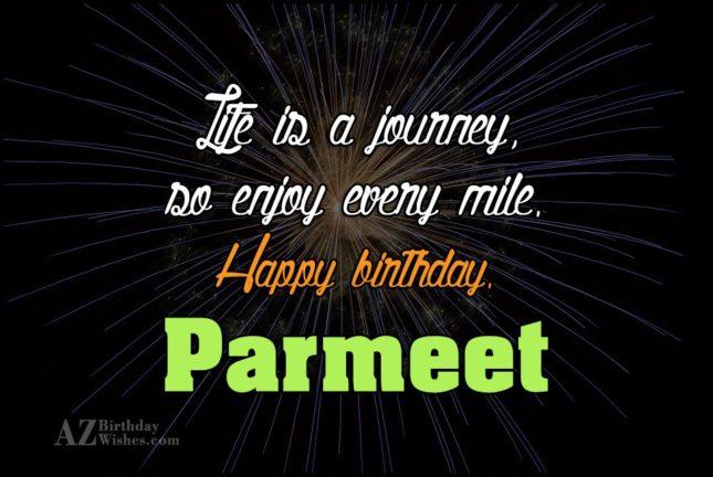 Happy Birthday Parmeet - AZBirthdayWishes.com