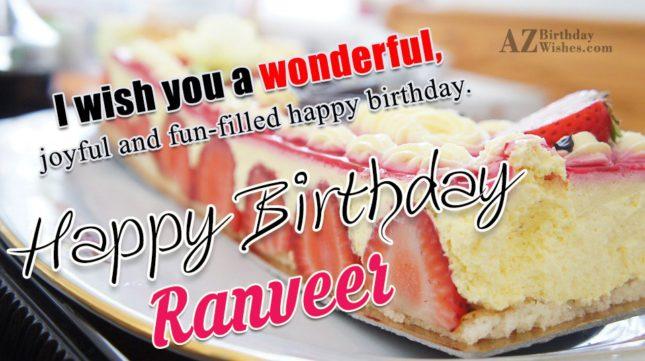 Happy Birthday Ranveer - AZBirthdayWishes.com
