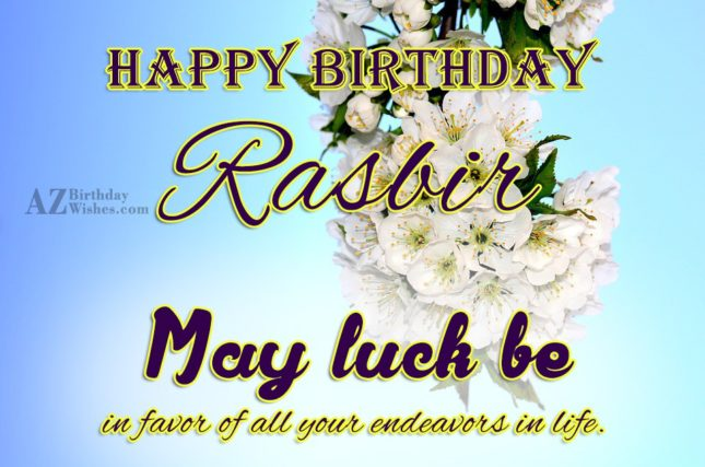 Happy Birthday Rasbir - AZBirthdayWishes.com