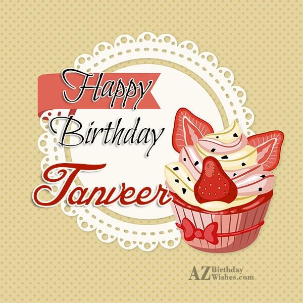 Happy Birthday Tanveer - AZBirthdayWishes.com