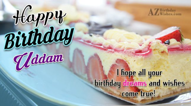 Happy Birthday Uddam - AZBirthdayWishes.com
