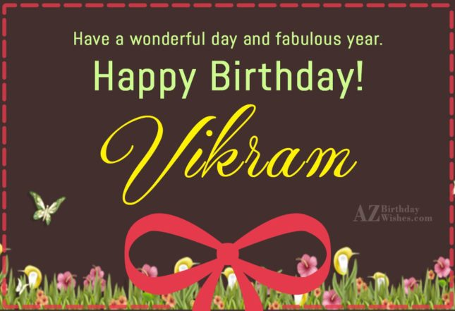 Happy Birthday Vikram - AZBirthdayWishes.com