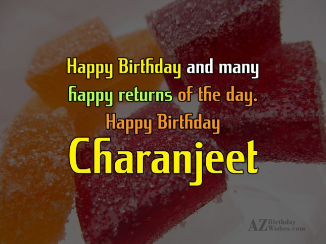 Happy Birthday Charanjeet - AZBirthdayWishes.com