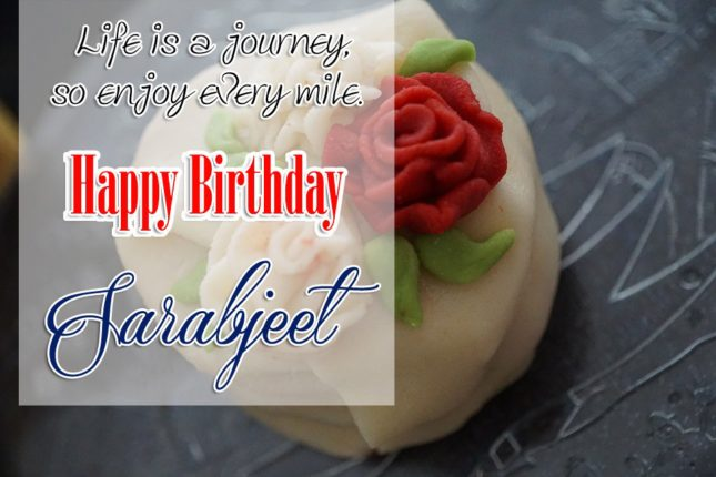 Happy Birthday Sarabjeet - AZBirthdayWishes.com