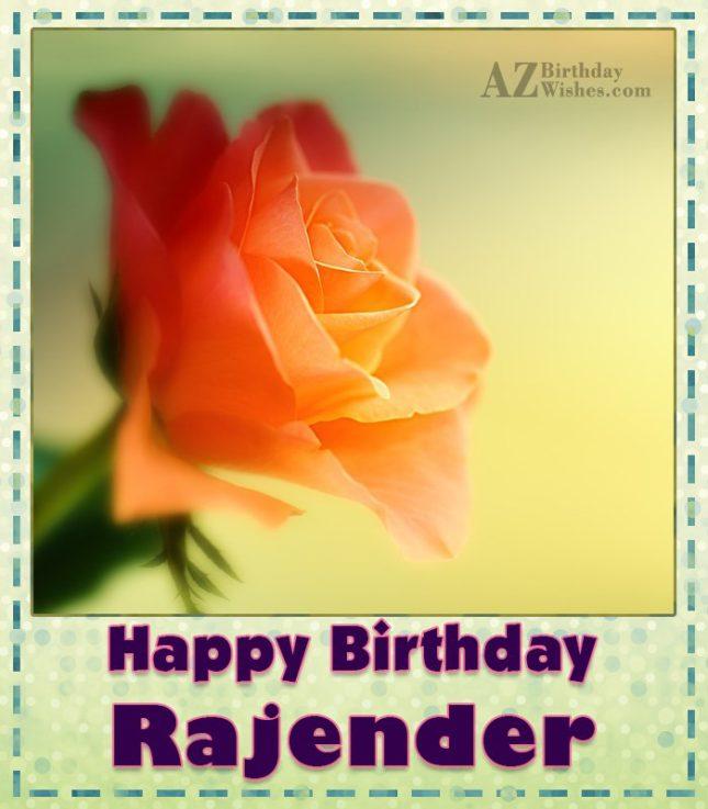 Happy Birthday Rajender - AZBirthdayWishes.com