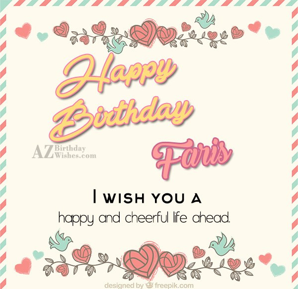 Happy Birthday Faris - AZBirthdayWishes.com