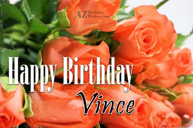 Happy Birthday Vince - AZBirthdayWishes.com