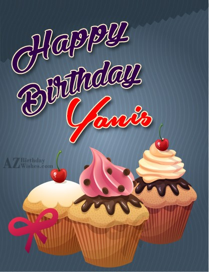 Happy Birthday Yanis - AZBirthdayWishes.com
