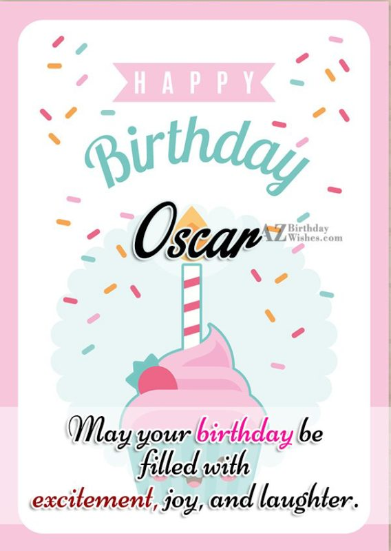 Happy Birthday Oscar - AZBirthdayWishes.com