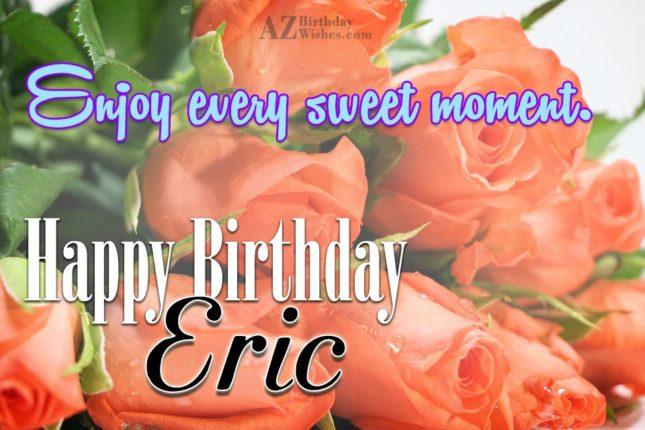 Happy Birthday Eric - AZBirthdayWishes.com