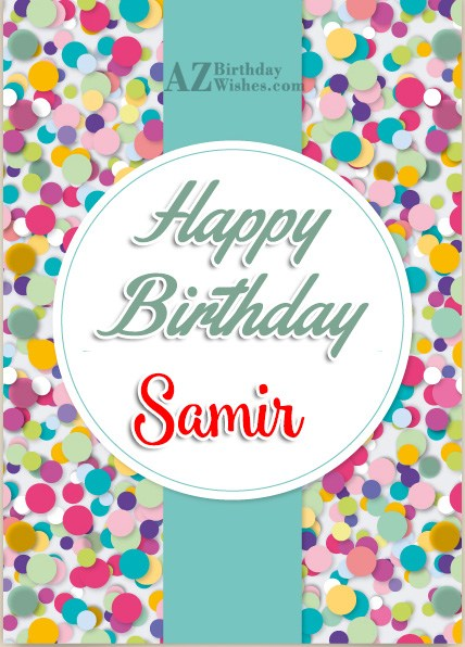 Happy Birthday Samir - AZBirthdayWishes.com