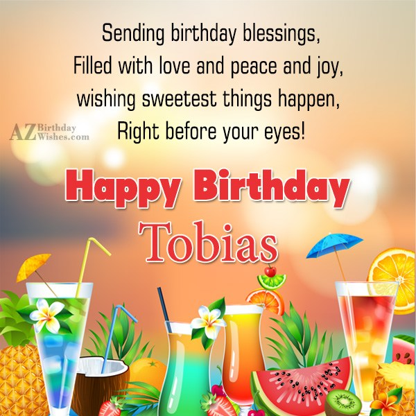 Happy Birthday Tobias - AZBirthdayWishes.com