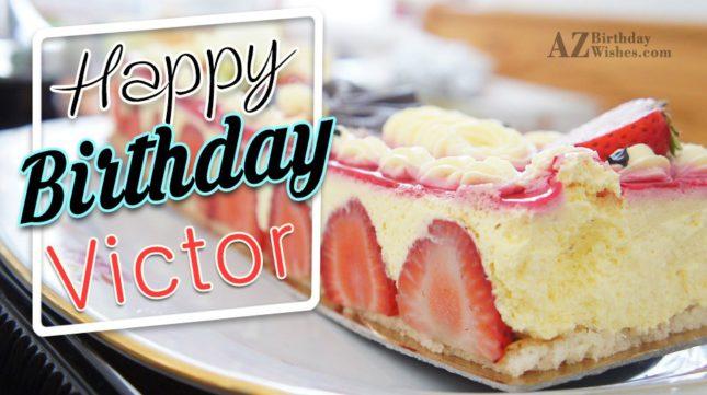 Happy Birthday Victor - AZBirthdayWishes.com