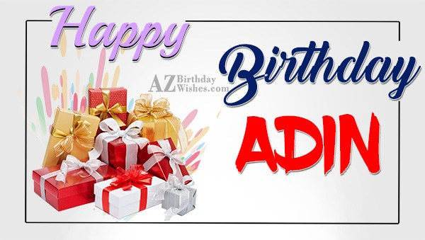 Happy Birthday Adin - AZBirthdayWishes.com
