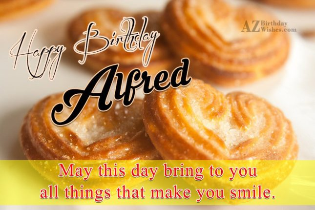 Happy Birthday Alfred - AZBirthdayWishes.com