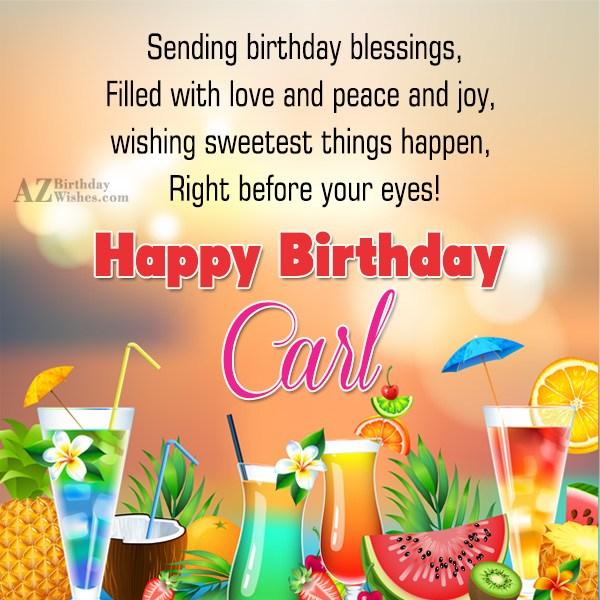 Happy Birthday Carl - AZBirthdayWishes.com