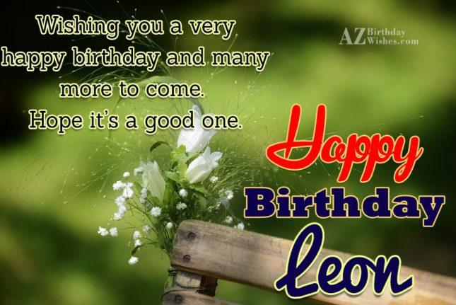 Happy Birthday Leon - AZBirthdayWishes.com