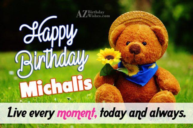 Happy Birthday Michalis / Μιχάλης - AZBirthdayWishes.com