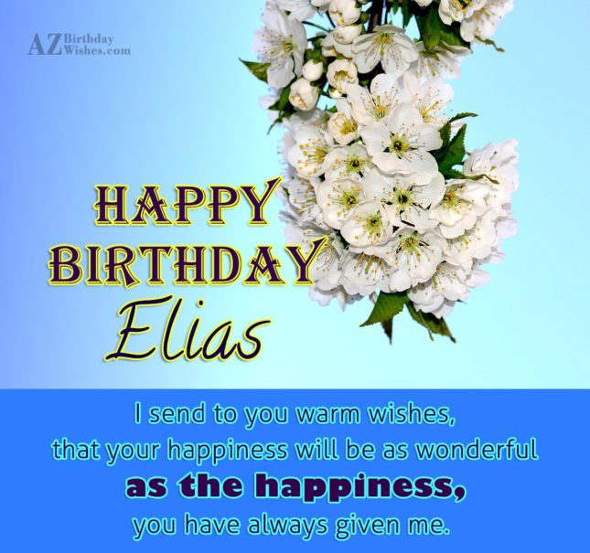 Happy Birthday Elias - AZBirthdayWishes.com