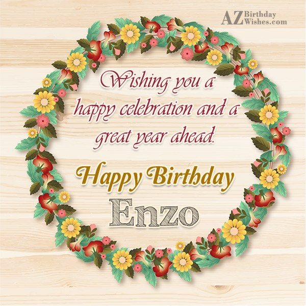 Happy Birthday Enzo - AZBirthdayWishes.com