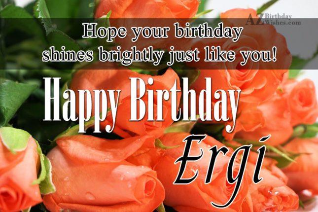 Happy Birthday Ergi - AZBirthdayWishes.com