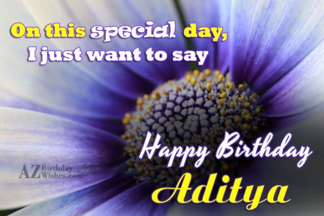 Happy Birthday Aditya - AZBirthdayWishes.com