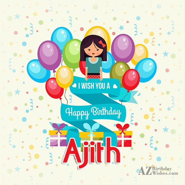 Happy Birthday Ajith - AZBirthdayWishes.com