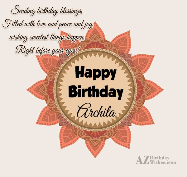 Happy Birthday Archita - AZBirthdayWishes.com