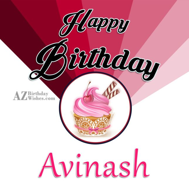 Happy Birthday Avinash - AZBirthdayWishes.com