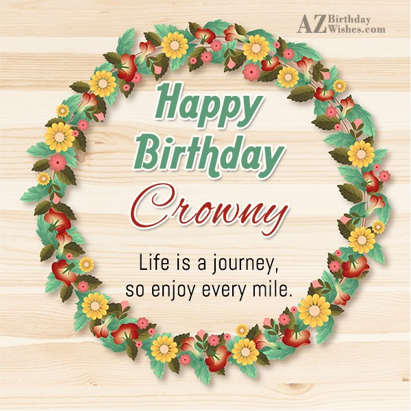 Happy Birthday Crowny - AZBirthdayWishes.com