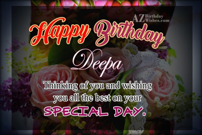 Happy Birthday Deepa - AZBirthdayWishes.com