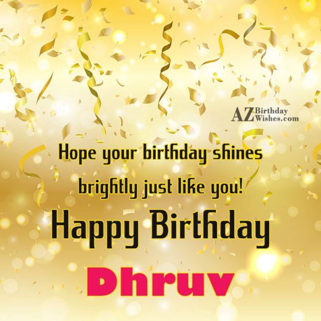 Happy Birthday Dhruv - AZBirthdayWishes.com