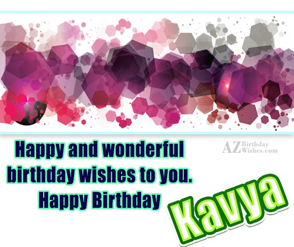 Happy Birthday Kavya - AZBirthdayWishes.com