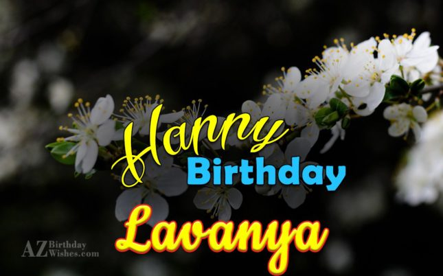 Happy Birthday Lavanya - AZBirthdayWishes.com