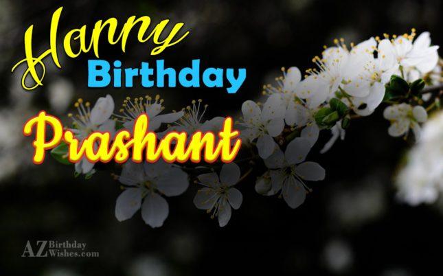 Happy Birthday Prashant - AZBirthdayWishes.com