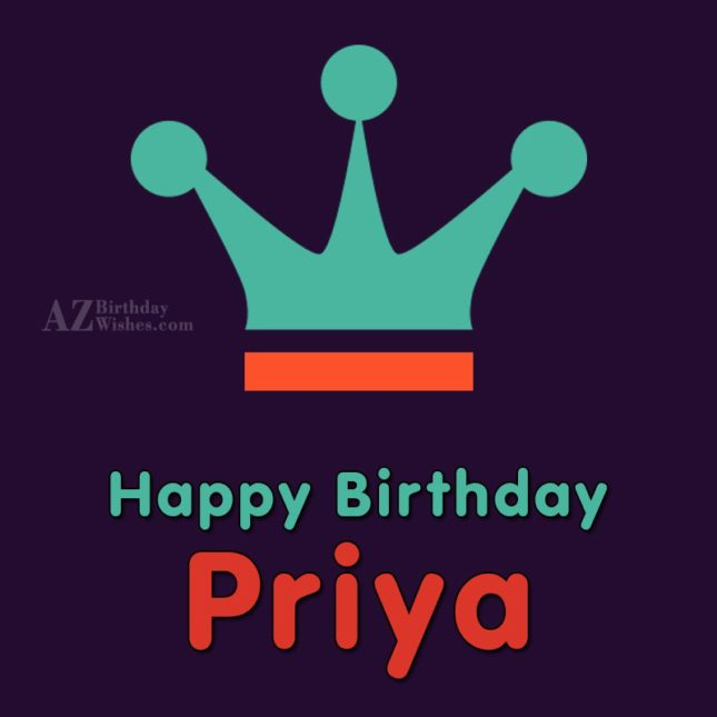 Happy Birthday Priya - AZBirthdayWishes.com
