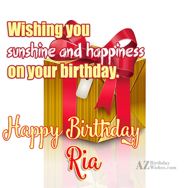 Happy Birthday Ria - AZBirthdayWishes.com