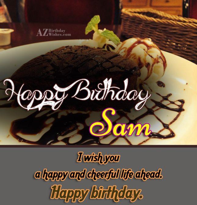Happy Birthday Sam - AZBirthdayWishes.com