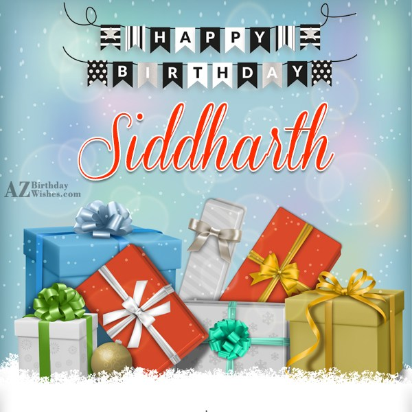 Happy Birthday Siddharth - AZBirthdayWishes.com