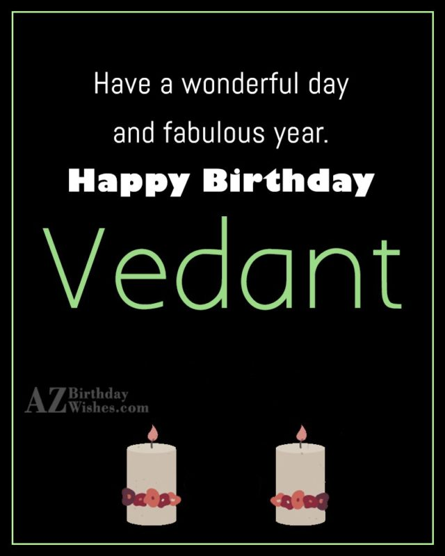 Happy Birthday Vedant - AZBirthdayWishes.com